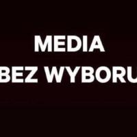 Media bez wyboru – wspólna akcja stacji tv, radiowych, gazet oraz portali internetowych